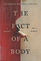 The fact of a body : A murder and a memoir