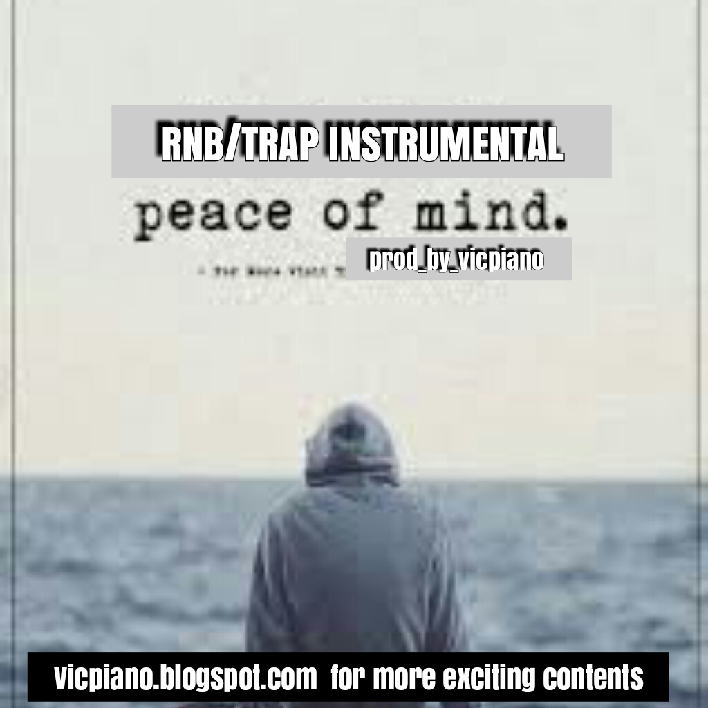 RNB/TRAP INSTRUMENTAL (PEACE OF MIND BY VICPIANO