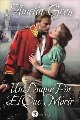 Un duque por el que morir – Amelia Grey