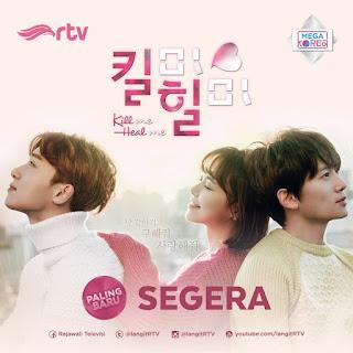 DRAMA Korea Kill Me Heal Me Tayang di RTV