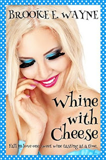 Excerpt: Whine with Cheese by Brooke E. Wayne