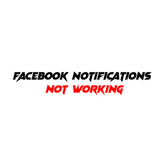Fix Facebook Notifications Not Working