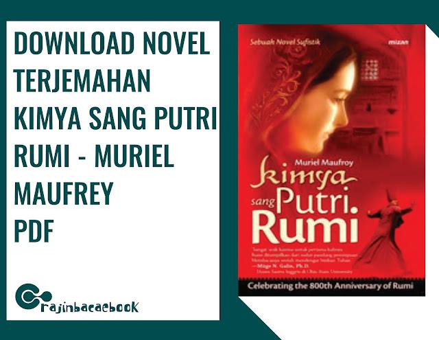 Sinopsis Novel terjemahan Kimya Sang Putri Rumi karya Muriel Maufroy