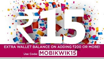 Add Rs 200 into mobikwik wallet and get Rs. 15 extra mobikwik cash