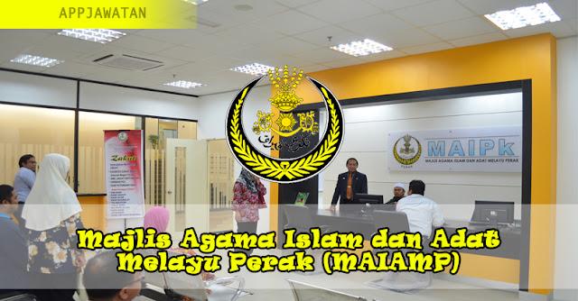 Jawatan Kosong di Majlis Agama Islam dan Adat Melayu Perak (MAIAMP)