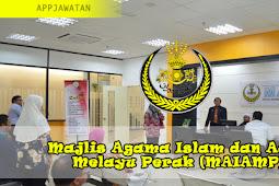 Jawatan Kosong di Majlis Agama Islam dan Adat Melayu Perak (MAIAMP) - 12 Februari 2019