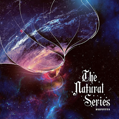 Nefftys - The Natural Series, Vol. 2 [2018]