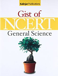 GIST OF NCERT:- GENERAL SCIENCE BOOK
