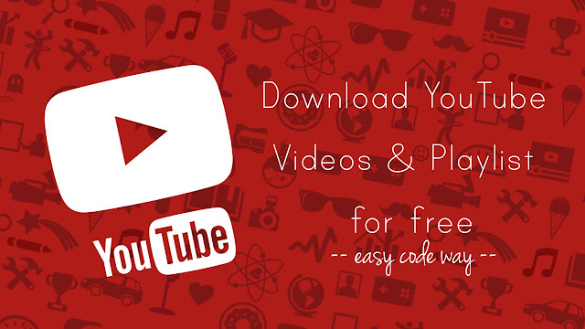 How to Download YouTube Videos and Playlist for Free