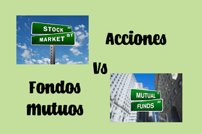 Acciones y Fondos Mutuos