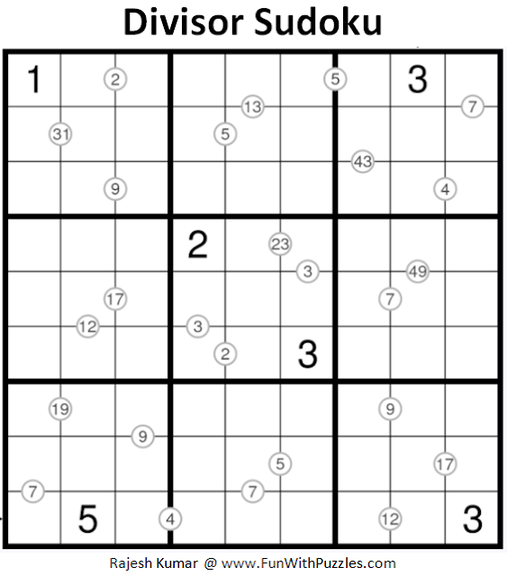 Divisor Sudoku (Fun With Sudoku #193)
