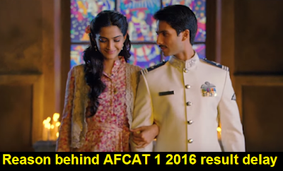 Reason behind AFCAT 1 2016 result delay
