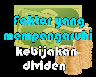faktor kebijakan dividen