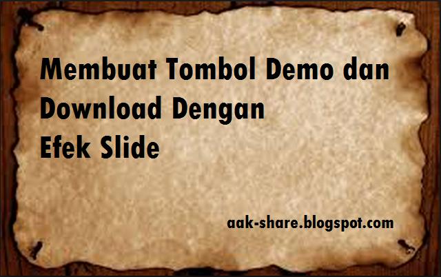 Membuat Tombol Demo dan Download Dengan Efek Slide