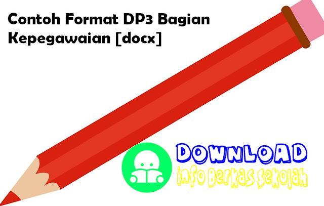 Contoh Format DP3 Bagian Kepegawaian [docx]
