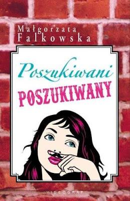 Poszukiwani, poszukiwany - Małgorzata Falkowska (Nasz patronat medialny)