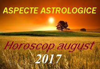 Astrologie horoscop august 2017
