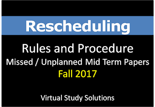 How to Apply For Rescheduling Of Missed Midterm Paper Fall 2017
