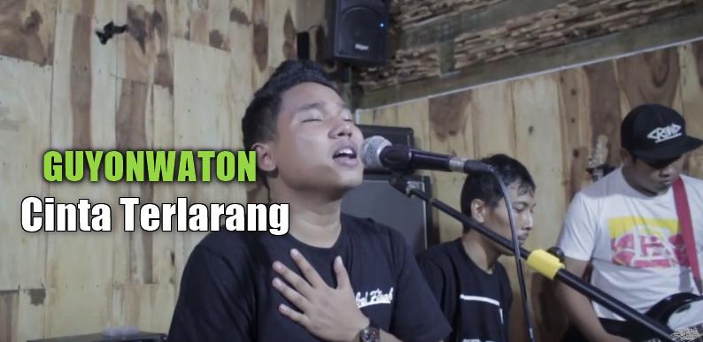 Download Lagu GuyonWaton - Cinta Terlarang Mp3 ( 5,43MB) Cover Terbaru 2018,GuyonWaton, Lagu Cover, Dangdut Koplo, 2018