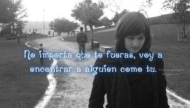 Voy a encontrar a alguien como tú.