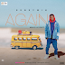 Fresh Hit Music || Download Segxywin - Again (The Slimboss EP) @Segxywin_Official