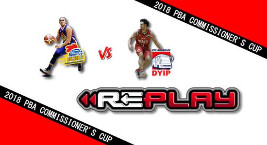 Video Playlist: Magnolia vs Columbian game replay May 16, 2018 PBA Commissioner's Cup