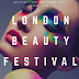 Don't miss the London Beauty Festival - Saturday 2nd December 2017