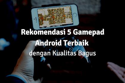 5 Gamepad Android Terbaik Dengan Kualitas Bagus