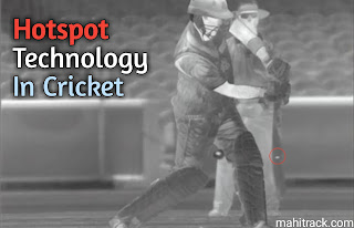Cricket me hospital kya hai, what is cricket hotspot in hindi?