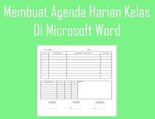 membuat agenda kelas di microsoft word