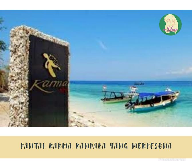 Pantai Karma Kandara yang Mempesona