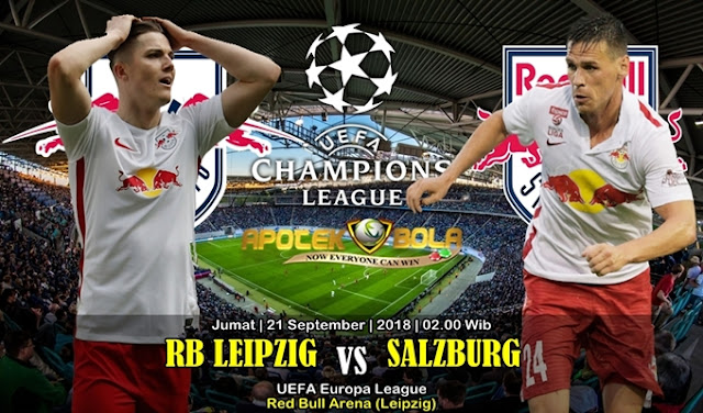 Prediksi RB Leipzig VS Red Bull Salzburg 21 September 2018