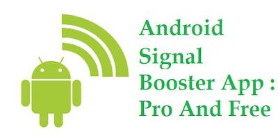 10 Aplikasi Penguat Sinyal Smartphone Android 2018 Gratis Dan Berbayar