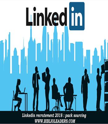 Linkedin recrutement : pack sourcing