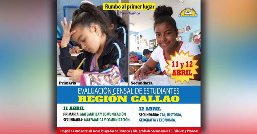 ECE 2018: Evaluación Censal de Estudiantes - Región Callao (11 y 12 Abril) www.drec.gob.pe