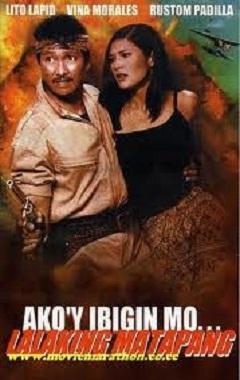 Ako'y Ibigin Mo.. Lalaking Matapang (1999)