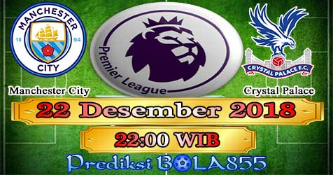 Prediksi Bola855 Manchester City vs Crystal Palace 22 Desember 2018