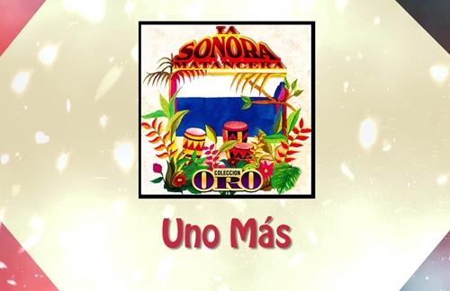 Uno Mas | Willy Rodriguez & La Sonora Matancera Lyrics