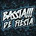 BASSTA!!! de fiesta