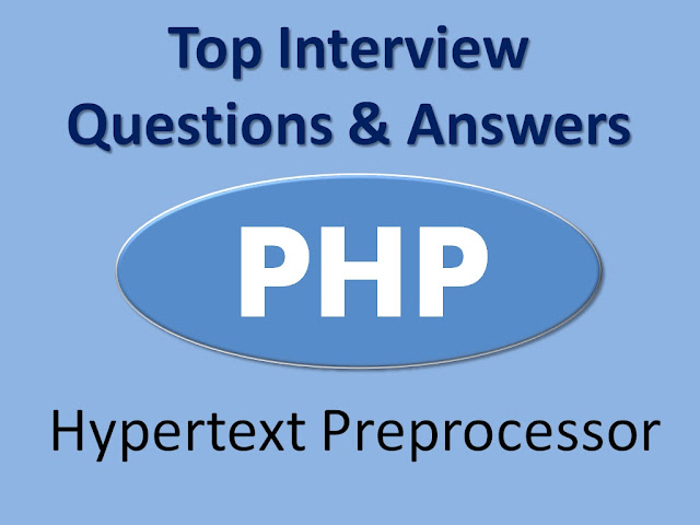 Php Interview Questions, Php Questions Answers, Php, Php Questions, What Is PHP, Php Interview Questions Answers,