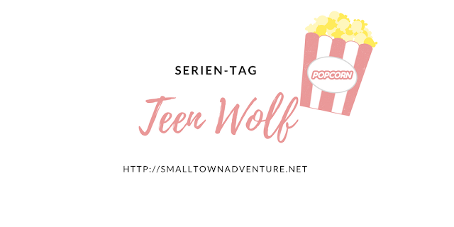 Serien TAG Teen Wolf, Teen Wolf, Stydia, Stiles Stilinski, Serienrezension, Serienjunkie, Teen Wolf Challenge