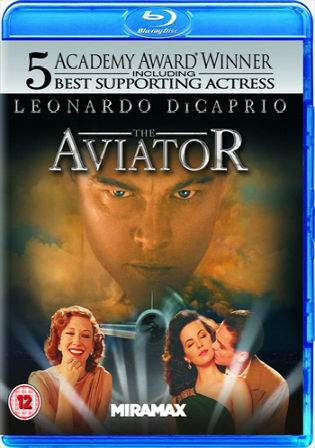 The Aviator 2004 BluRay Hindi 720p Dual Audio 1.3Gb Watch Online Full Movie Download bolly4u