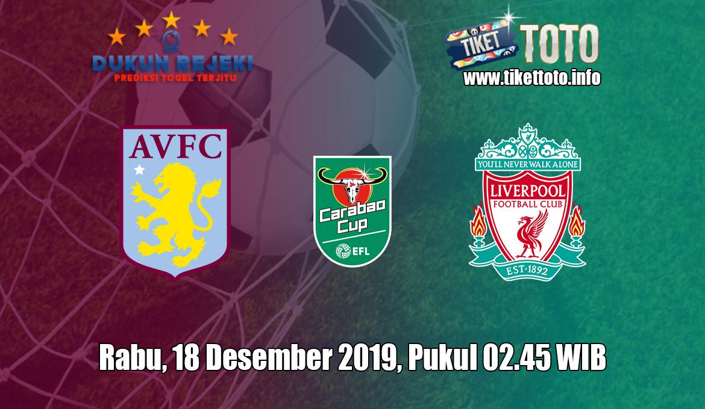 Prediksi EFL Cup Aston Villa VS Liverpool 18 Desember 2019