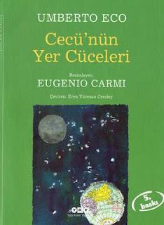 Umberto Eco - Eugenio Carmi - Cecü'nün Yer Cüceleri
