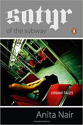 Satyr of the Subway(Urban Tales) | First Novel by Anita Nair
