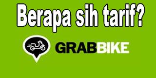 Ingin Gunakan Grabbike, Yuk Cek Tarif Grabbike Dulu