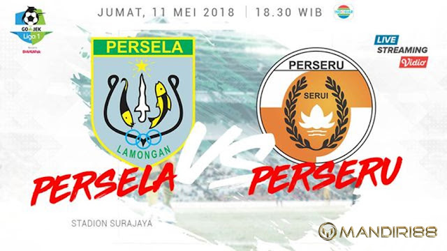 Prediksi Persela Lamongan Vs Perseru Serui, Jumat 11 Mei 2018 Pukul 18.30 WIB @ Indosiar