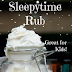 Whipped Sleepytime Rub