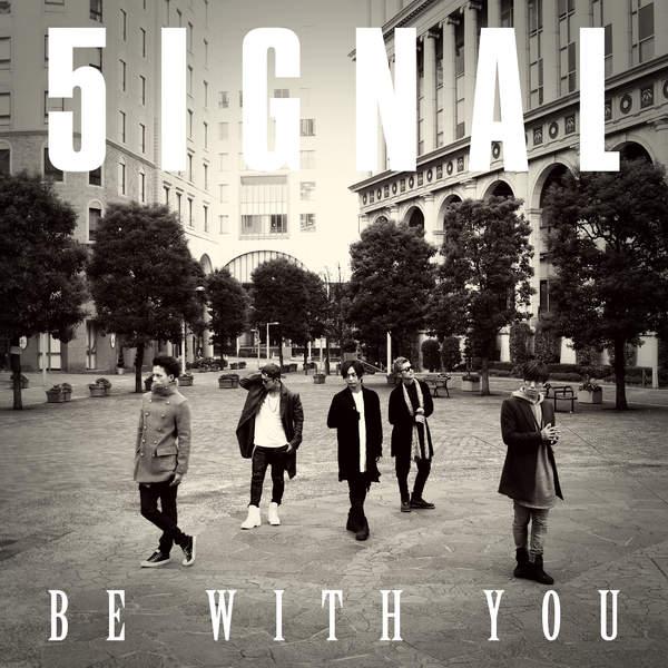 [Single] 5IGNAL – BE WITH YOU (2015.11.27/MP3/RAR)