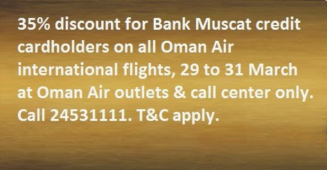 35% discount for BankMuscat Credit cardholders on all Oman